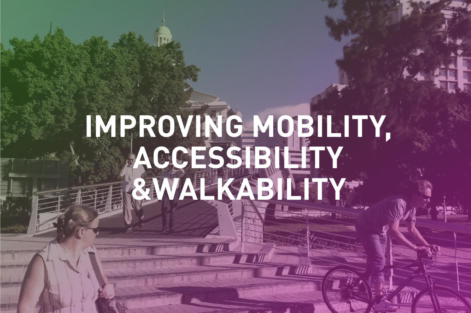 Rethinking how cities are designed for better, safer movement and access for people.
